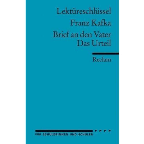 Lektüreschlüssel Franz Kafka 'Brief an den Vater' / 'Das Urteil'