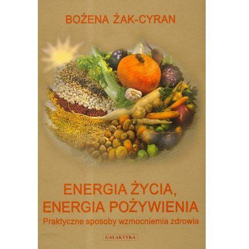 Energia życia energia pożywienia (9788375790443)