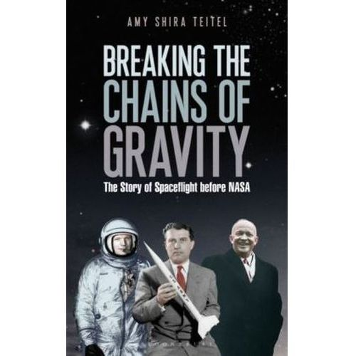 Breaking The Chains Of Gravity Tpb (9781472911186)
