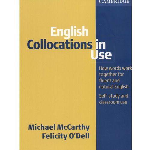 English Collocations in Use, pozycja wydana w roku: 2007