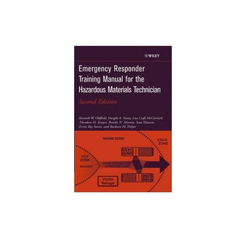 Emergency Responder Training Manual for the Hazardous Materials Technician (9780471213871)