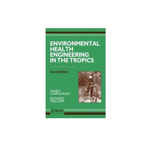 Environmental Health Engineering in the Tropics
