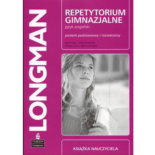 LONGMAN Repetytorium Gimnazjalne Książka Nauczyciela Plus Audio CD Poziom Podstawowy i Rozszerzony (opr. miękka)