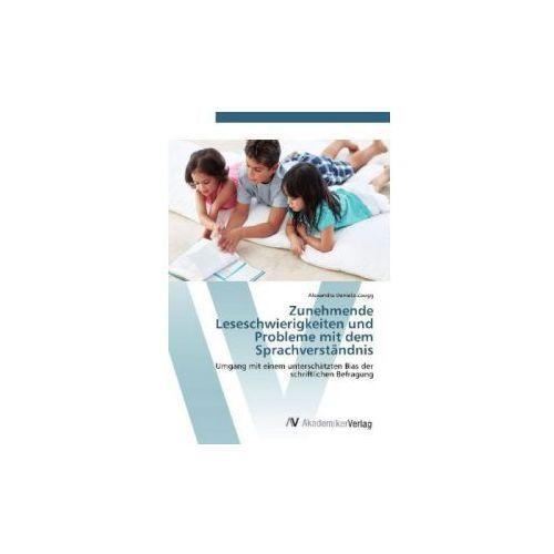 Zunehmende Leseschwierigkeiten und Probleme mit dem Sprachverständnis