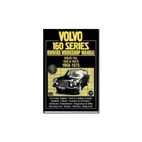 Volvo 160 Series Owners Workshop Manual 1968-1975 (9781855204737)