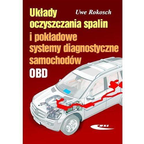 Układy oczyszczania spalin i pokładowe systemy diagnostyczne samochodów, Rokosch Uwe