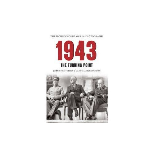 1943 The Second World War in Photographs (9781445622132)