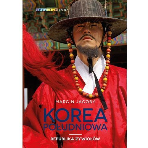 Korea Południowa. Republika żywiołów - Marcin Jacoby (MOBI), Marcin Jacoby