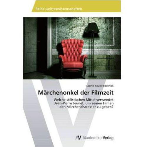 Marchenonkel Der Filmzeit, Bachnick Sophie - Louise