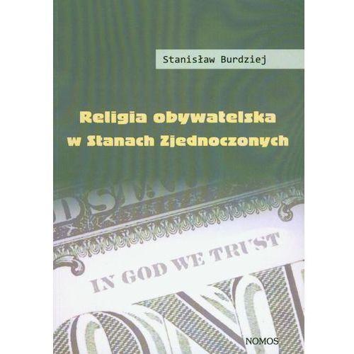 Religia obywatelska w Stanach Zjednoczonych - Stanisław Burdziej, Stanisław Burdziej