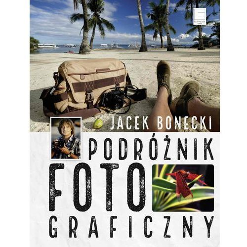 Jacek Bonecki: Podróżnik fotograficzny e-book, okładka ebook