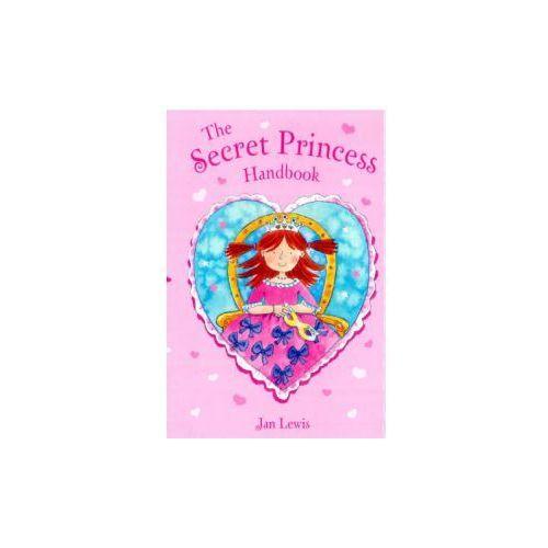 Secret Fairy: The Secret Princess Handbook