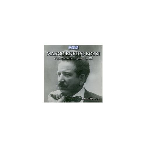 Marco Enrico Bossi (1861 - 1925): Organ Works Vol. IX, TC 862719