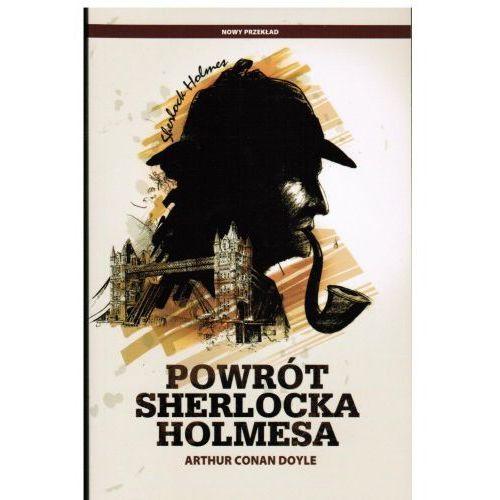 SHERLOCK HOLMES. POWRÓT SHERLOCKA HOLMESA Arthur Conan Doyle, książka z kategorii Kryminał, sensacja, przygoda