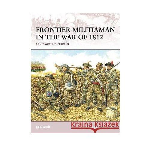 Frontier Militiaman in the War of 1812, oprawa miękka