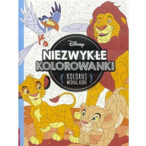 Praca zbiorowa Niezwykłe kolorowanki disney classic, koloruj według wzoru - opracowanie zbiorowe (9788325325428)