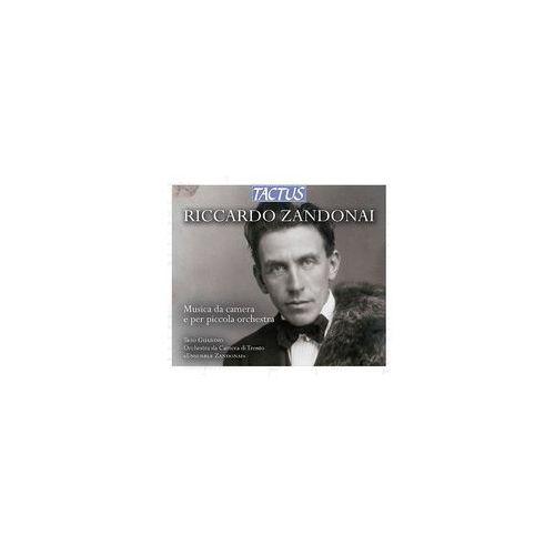 Tactus Riccardo zandonai: musica da camera e per piccola orchestra