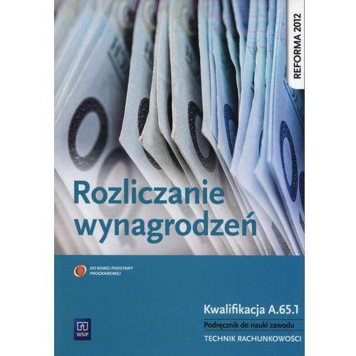 Rozliczanie wynagrodzeń Podręcznik do nauki zawodu (2015)