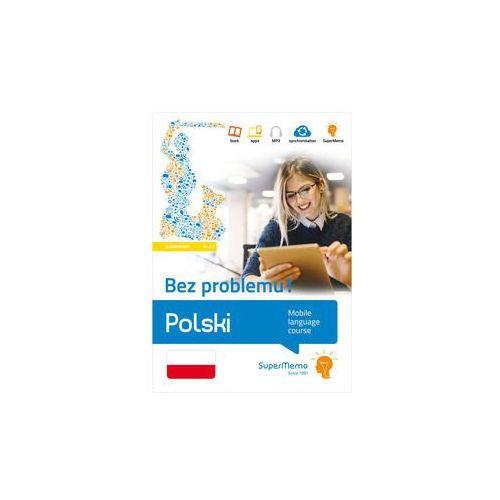 Polski Bez problemu! poziom podstawowy A1-A2 - Młodnicka Monika (9788379840182)
