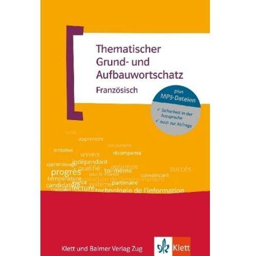 Thematischer Grund- und Aufbauwortschatz Französisch, m. MP3-CD (9783125195165)