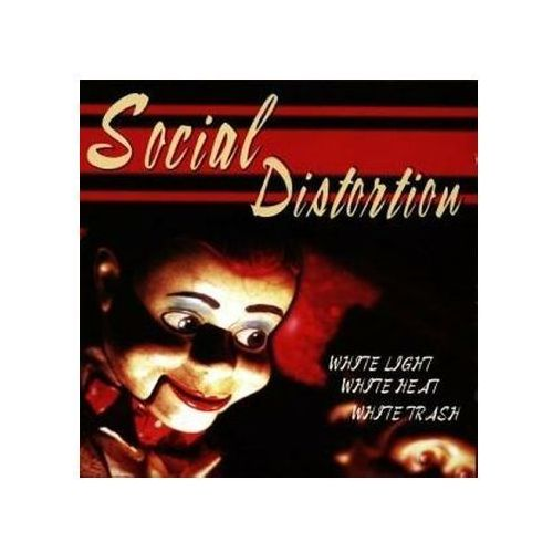 Social distortion - white light white heat white trash marki Sony music entertainment