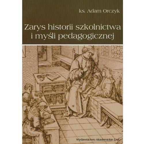 Zarys historii szkolnictwa i myśli pedagogicznej, oprawa broszurowa