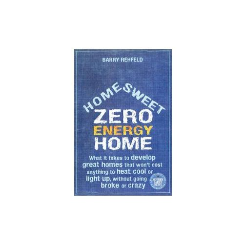 Home, Sweet Zero Energy Home