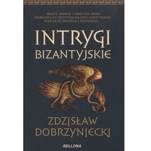 INTRYGI BIZANTYJSKIE (373 str.)