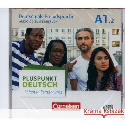 Pluspunkt Deutsch - Leben in Deutschland Audio-CD zum Kursbuch A1: Teilband 2