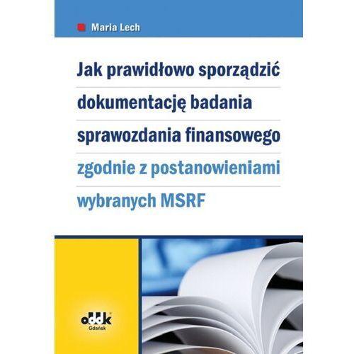 Jak prawidłowo sporządzić dokumentację badania sprawozdania finansowego, pozycja wydawnicza