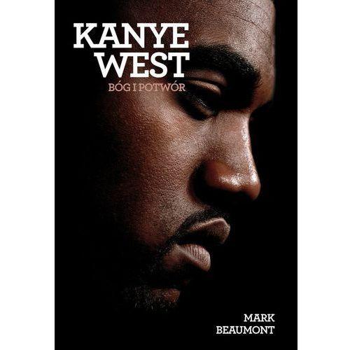 Kanye West Bóg i potwór - Jeśli zamówisz do 14:00, wyślemy tego samego dnia. Darmowa dostawa, już od 99,99 zł.