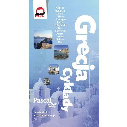 Grecja - Cyklady, Pascal 360 stopni - ANNA TUPACZEWSKA