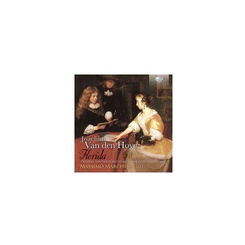 Van Den Hove: Florida, Pavanas, Fantasias And Dances For Lute (Utrecht, 1601) (5028421949628)