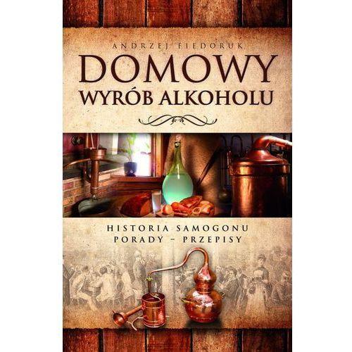 Domowy wyrób alkoholu (2013)