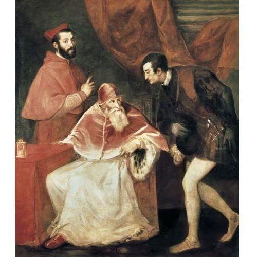 Reprodukcja pope paul iii with his grandsons 1546 tiziano vecello (tycjan), marki Deco-strefa – dekoracje w dobrym stylu