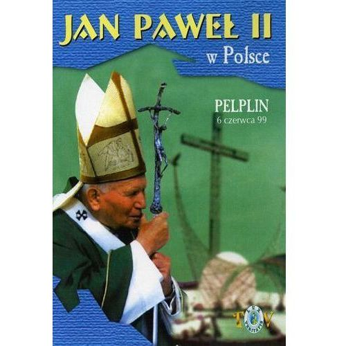 Jan paweł ii w polsce 1999 r - pelplin - dvd marki Fundacja lux veritatis