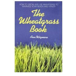 Wheatgrass Book (9780895292346)