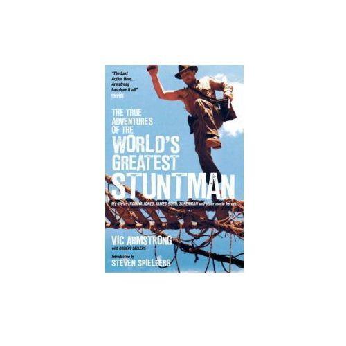 True Adventures of the World's Greatest Stuntman
