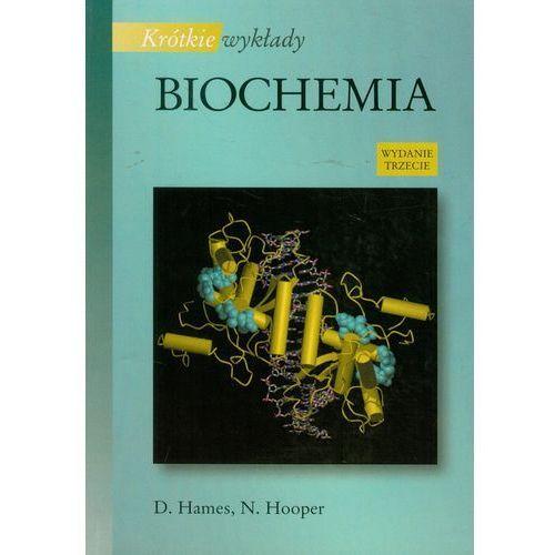 Biochemia /Krótkie wykłady/, David Hames, Nigel Hooper