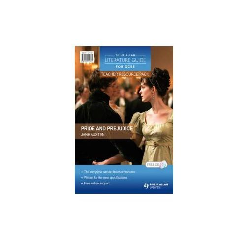 Philip Allan Literature Guides (for GCSE) Teacher Resource Pack: Pride and Prejudice (9781444110371)