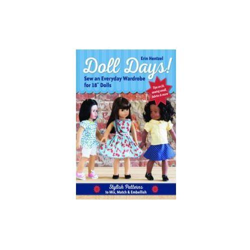 Doll Days! Sew an Everyday Wardrobe for 18 Dolls