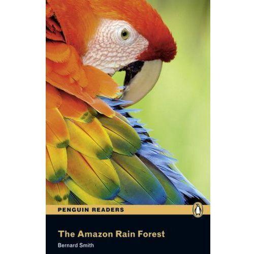 The Amazon Rain Forest + MP3. Penguin Readers (2012)