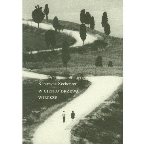 W Cieniu Drzewa. Wiersze (54 str.)