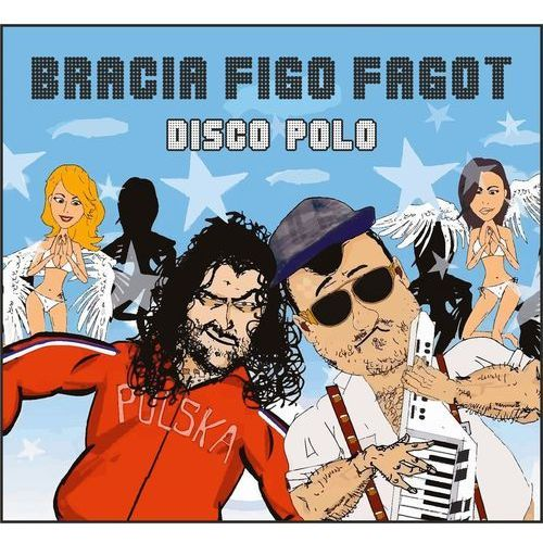 Bracia figo fagot - disco polo marki Sp records