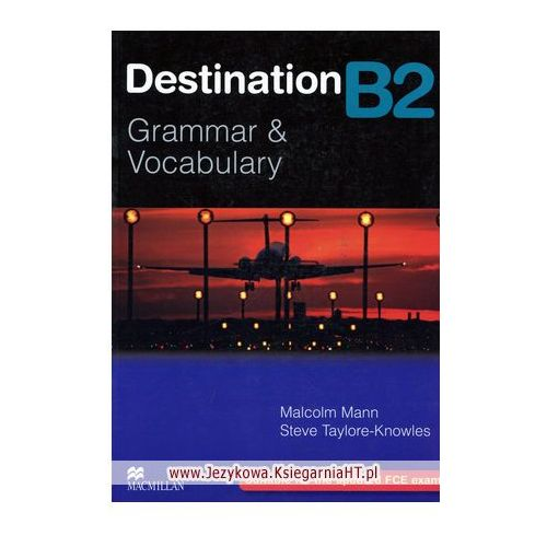 Destination B2 Grammar & Vocabulary Książka (Bez Klucza) (2008)