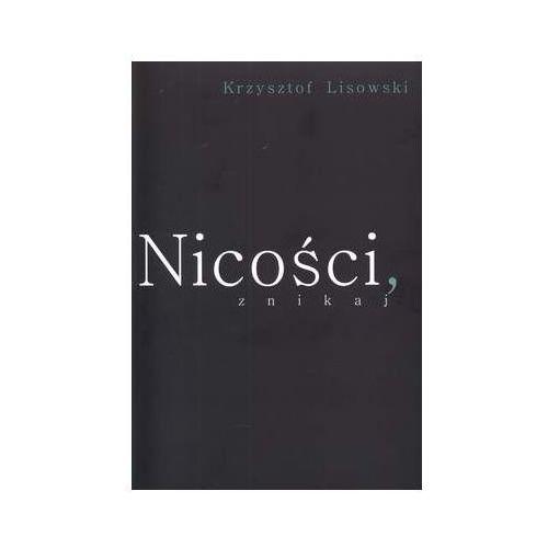 Nicości znikaj - Krzysztof Lisowski, oprawa miękka