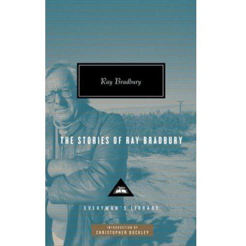 Stories of Ray Bradbury, Bradbury, Ray