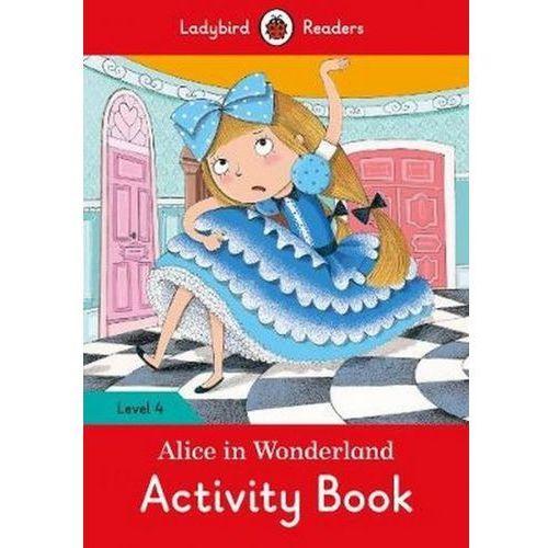 Alice In Wonderland Activity Book - Ladybird Readers Level 4 (16 str.)