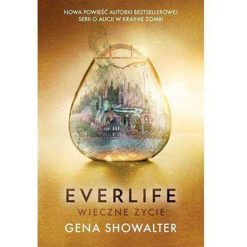 Everlife. Wieczne życie - Gena Showalter (EPUB) (2018)