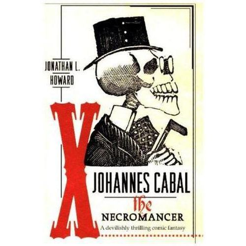Johannes Cabal the Necromancer (9780755347858)